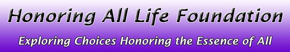 Honoring All Life Foundation